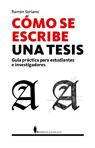 9788496756496: Como se escribe una tesis: guia practica para estudiantes e investigadores