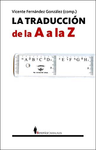 9788496756557: La traducci�n de la A a la Z