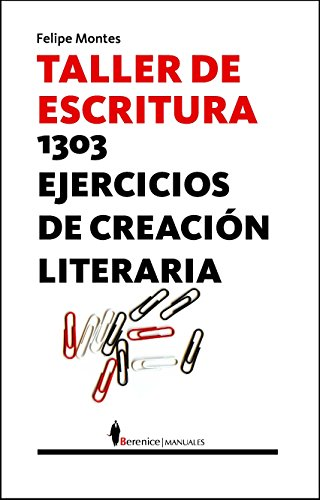 9788496756595: Taller de escritura: 1303 ejercicios de literatura creativa