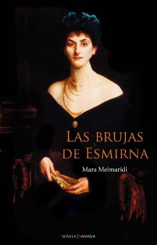 Las brujas de esmirna/ The Witches of: Mara Meimaridi