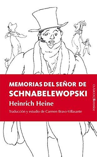 9788496756700: Memorias del señor de Schnabelewopski: Heinrich Heine (Memorias Y Biografias)