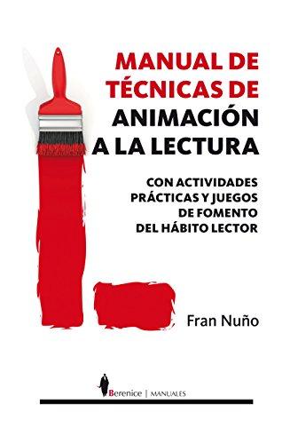 MANUAL DE TECNICAS DE INICIACION A LA: NUÑO,FRAN