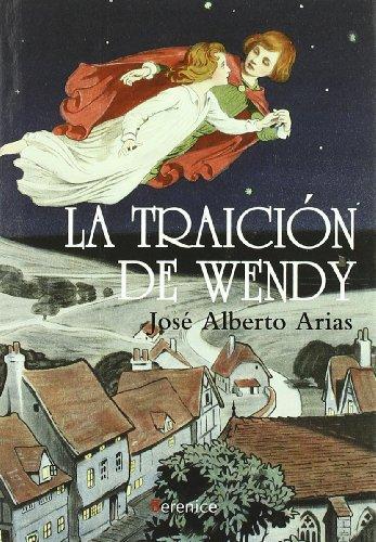 9788496756724: La traicion de Wendy / Wendy's Betrayal (Spanish Edition)