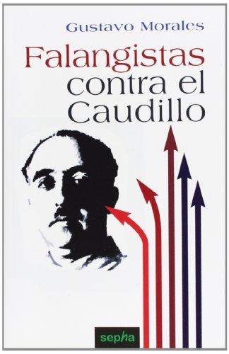 9788496764163: Falangistas Contra El Caudillo: 21 (Libros abiertos)