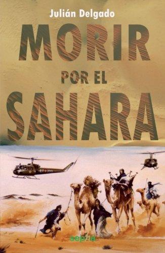 9788496764514: Morir por el Sahara (Libros Abiertos)