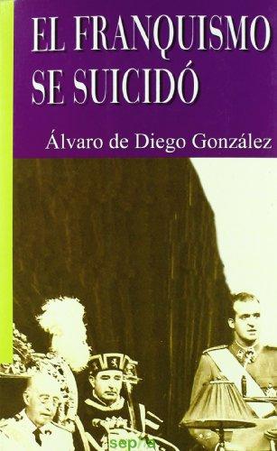 9788496764880: Franquismo se suicido, el (Libros Abiertos)