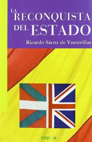9788496764910: La Reconquista del Estado (Libros Abiertos)