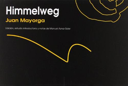 9788496765375: Himmelweg (Autor (ñaque))