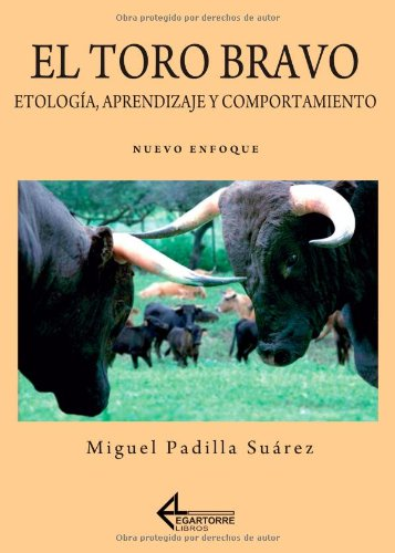 9788496773011: El Toro Bravo (Spanish Edition)