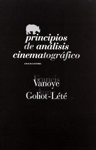 Principios de análisis cinematográfico (Paperback): Anne Goliot-Lete, Francis