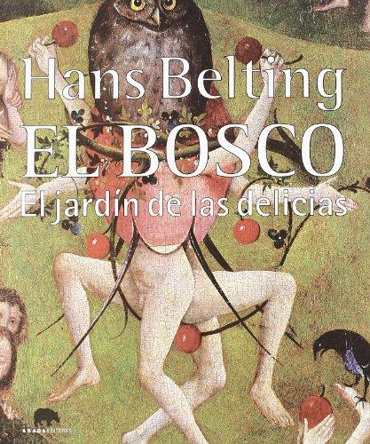 9788496775459: El Bosco. El Jardín De Las Delicias