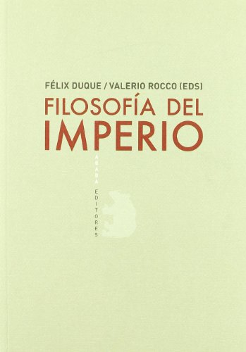 9788496775695: Filosofia Del Imperio (LECTURAS DE FILOSOFÍA)