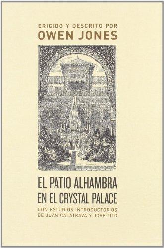 9788496775763: El patio Alhambra en el Crystal Palace