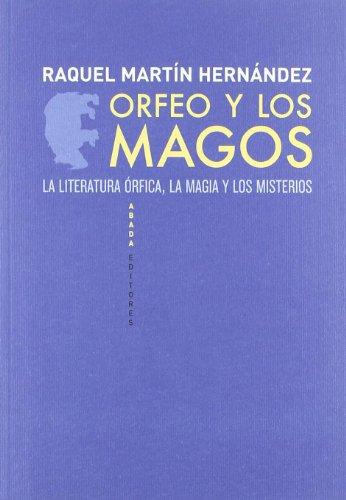 9788496775886: Orfeo Y Los Magos (LECTURAS DE HISTORIA)