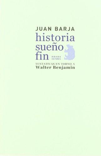9788496775930: Historia . Sueño . Fin