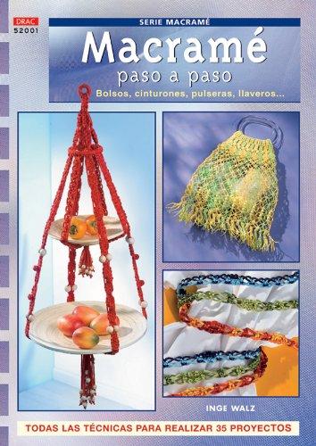 9788496777071: Macrame Paso a Paso:Bolsos,Cinturones,Pulseras,Llaveros