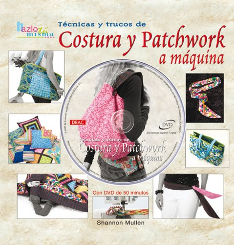 9788496777125: Tecnicas Y Trucos De Costura Y Patchwork a Maquina (Spanish Edition)