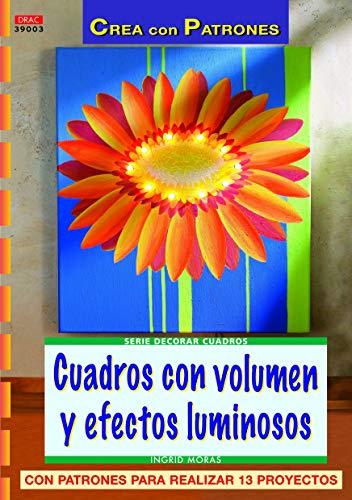 9788496777293: Serie decorar cuadros nº 3. CUADROS CON VOLUMEN Y EFECTOS LUMINOSOS (Cp - Serie Decorar Cuadros)