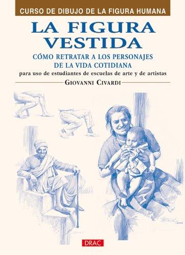 9788496777873: FIGURA VESTIDA, LA