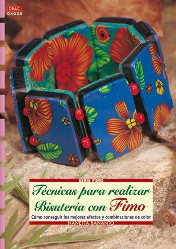 9788496777958: Serie Fimo nº 28. TÉCNICAS PARA REALIZAR BISUTERÍA CON FIMO (Cp - Serie Fimo (drac))