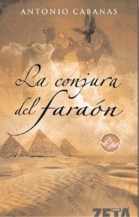 9788496778009: LA CONJURA DEL FARAON (BEST SELLER ZETA BOLSILLO)