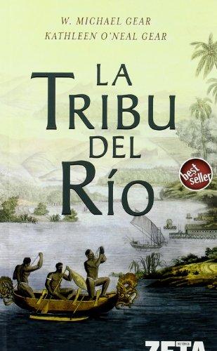 9788496778160: LA TRIBU DEL RIO (BEST SELLER ZETA BOLSILLO)