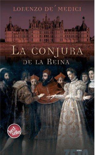9788496778474: LA CONJURA DE LA REINA