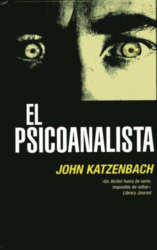PSICOANALISTA (Coleccion Edicion Limitada) (Spanish Edition) (8496778517) by Katzenbach; John