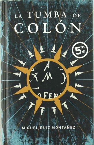 9788496778559: LA TUMBA DE COLON (ED. ESPECIAL VERANO 2007)
