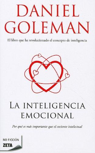 9788496778764: La inteligencia emocional (Zeta No Ficcion) (Spanish Edition)