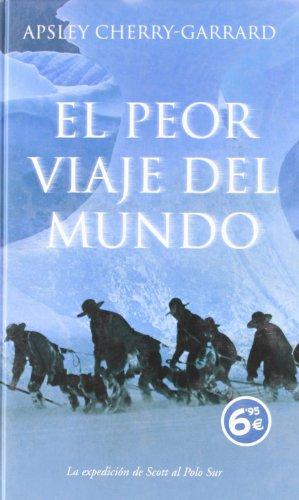 9788496778900: EL PEOR VIAJE DEL MUNDO