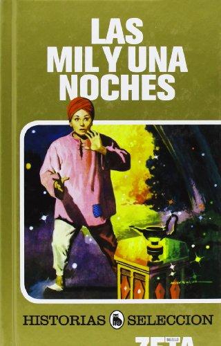 9788496778962: LAS MIL Y UNA NOCHES: SERIE: HISTORIAS SELECCION (ZETA BOLSILLO TAPA DURA)