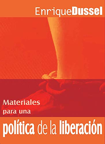 Materiales para una política de la liberación . - Dussel, Enrique D.