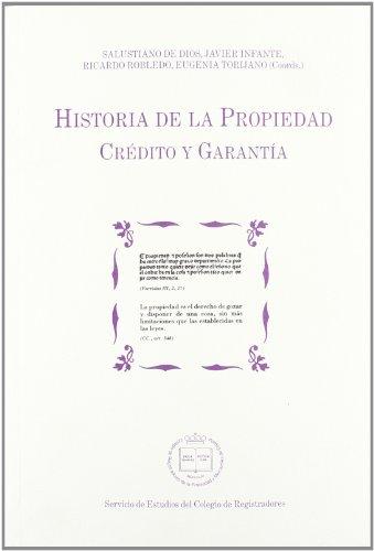 9788496782181: Historia de la propiedad. credito y garantia