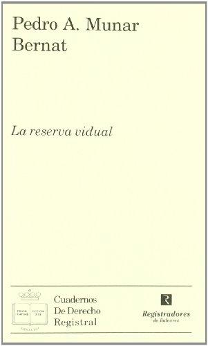 9788496782570: La reserva vidual