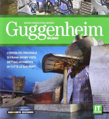 9788496783713: Museo Guggenheim Bilbao - Guia Visual (ita)