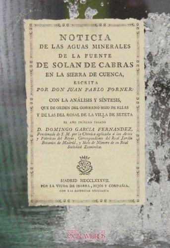 9788496784680: Noticia de las aguas minerales de la fuente de Solan de Cabras (Balnearios)