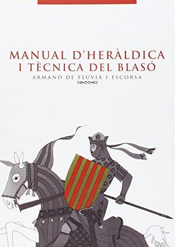 9788496786295: MANUAL D'HERALDICA I TECNICA DEL BLASO