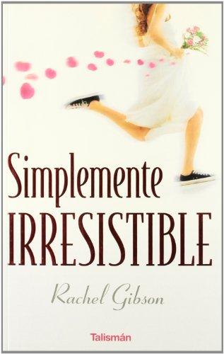 9788496787278: Simplemente irresistible (Talismán)