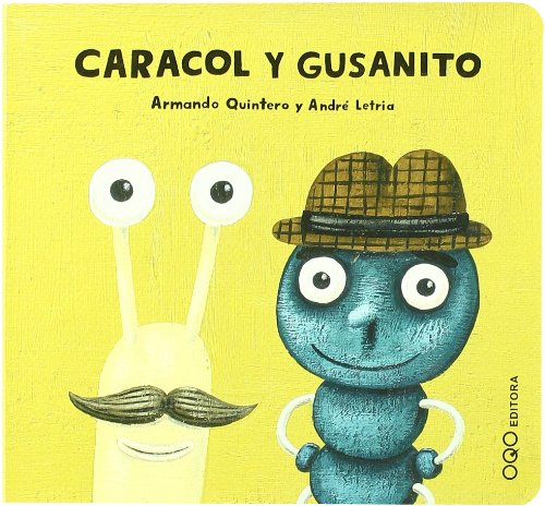 9788496788527: Caracol y Gusanito (NanOQOs)