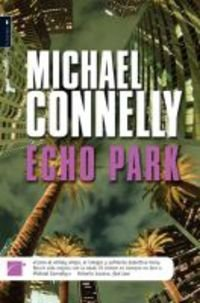 9788496791602: ECHO PARK (Harry Bosch) (Spanish Edition)
