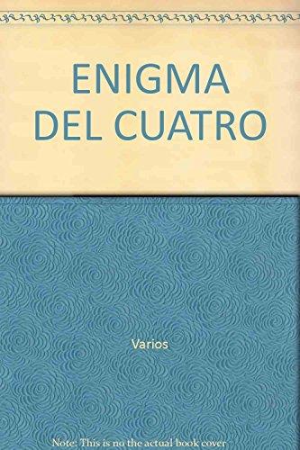 9788496791817: ENIGMA DEL CUATRO