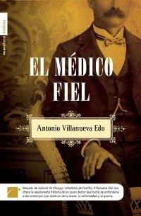 9788496791848: Medico Fiel,El (Novela Historica (roca))