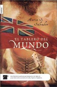 9788496791862: El tablero del mundo (Novela Historica (roca))