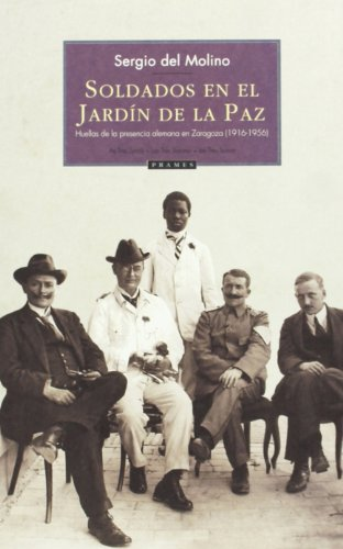 9788496793217: SOLDADOS EN EL JARDIN DE LA PAZ - PRAMES - AbeBooks ...