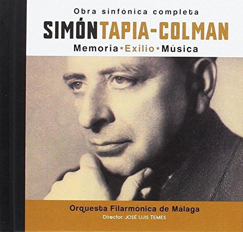 9788496793767: Simón Tapia-Colman : obra sinfónica completa