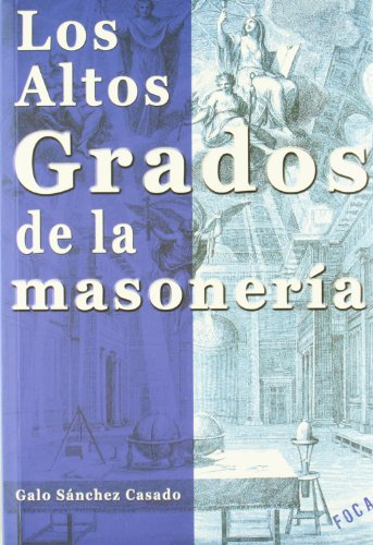 9788496797208: Los altos grados de la masonería (Investigación)
