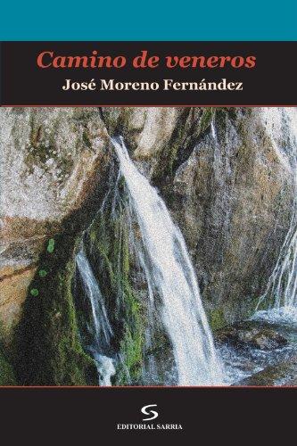 9788496799059: Camino de Veneros (Spanish Edition)