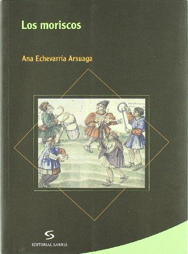 9788496799264: Los moriscos (Al-Andalus)