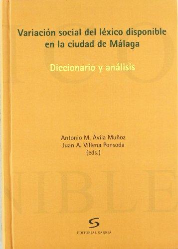 9788496799448: Variación social del léxico disponible en la ciudad de Málaga: Diccionario y análisis (Universidad)